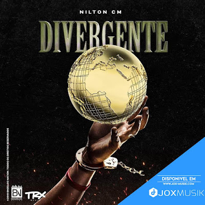 Nilton CM - Divergente