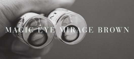 REVIEW: Magic Eye Mirage Brown*