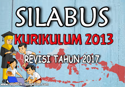Download Silabus Kurikulum 2013 K13 Revisi Tahun 2017