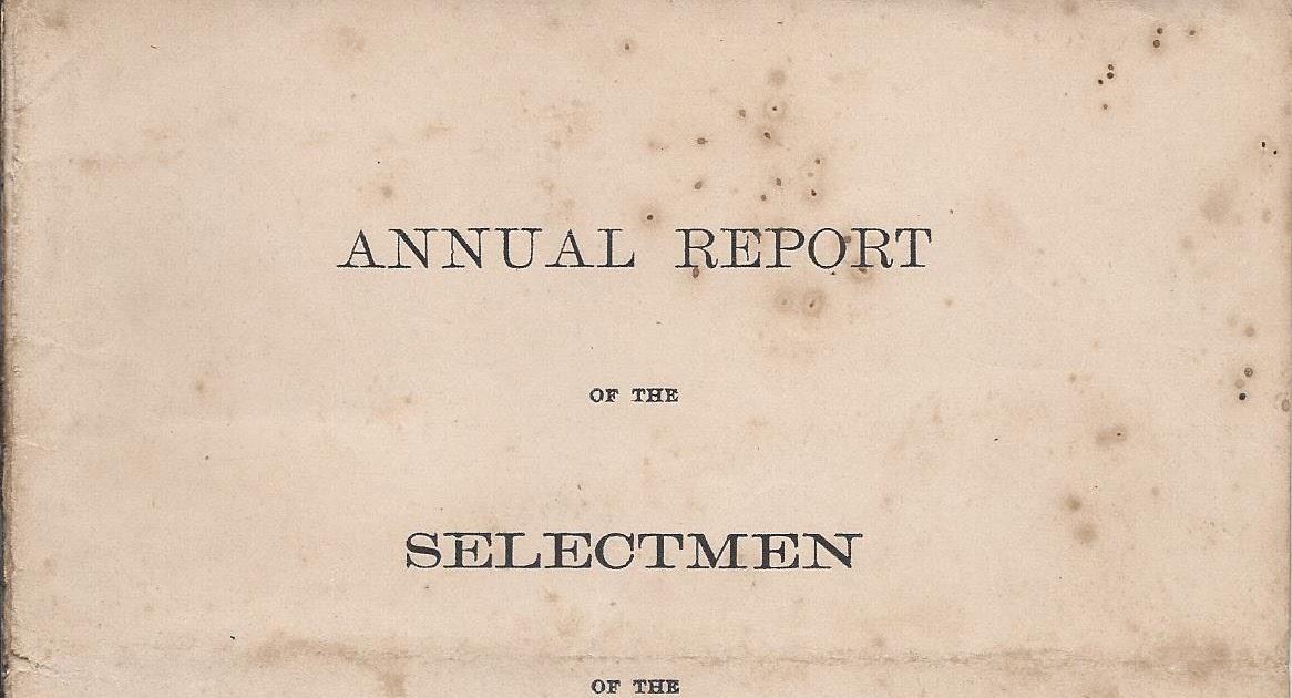 Heirlooms Reunited 187677 Report of the Selectmen of