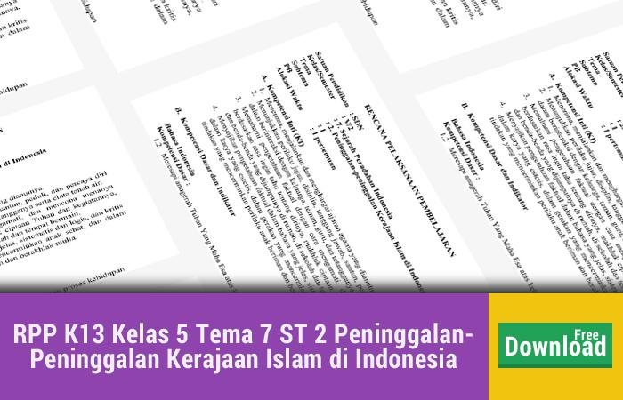 RPP K13 Kelas 5 Tema 7 Subtema 2 Peninggalan- Peninggalan Kerajaan Islam di Indonesia