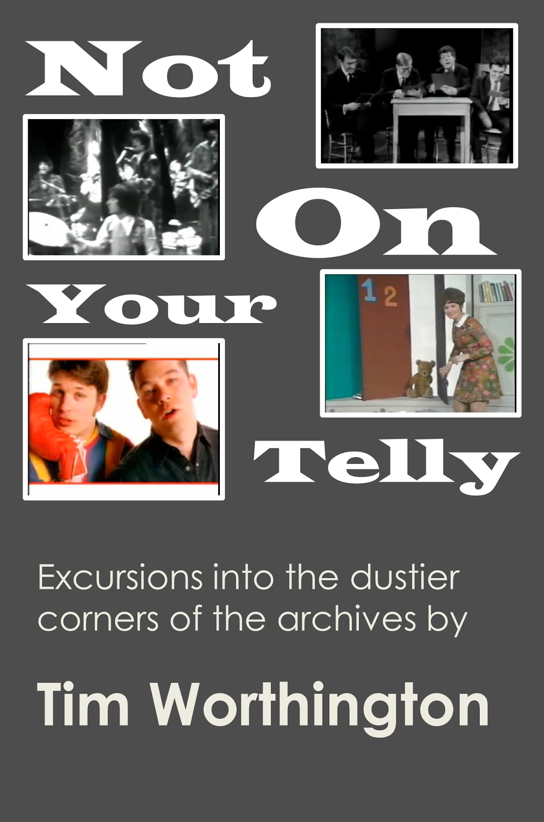 Tim worthingtons newsround february 2014 not on your telly a book collecting some of my articles on the archive television we never get to see is available in paperback here or as an ebook here fandeluxe Images