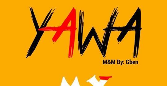 Music: Yung Eazy— Yawa