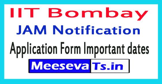 IIT Bombay JAM 2018 Notification Online Registration Important dates