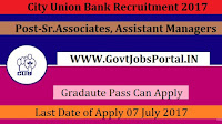 City Union Bank Recruitment 2017-Sr.Associates, Assistant Managers