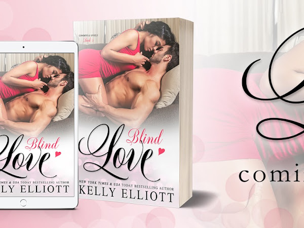 Excerpt Reveal: Blind Love by Kelly Elliott