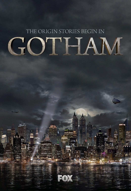 http://3.bp.blogspot.com/-zDHw2oW9Ua0/U8qq7cGwWzI/AAAAAAAAXdE/GlbLTmTeCyI/s1600/Gotham_Season_1_Official_Poster_JPosters.jpg