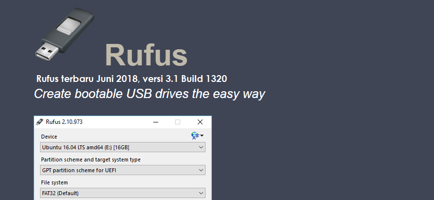 Rufus terbaru Juni 2018, versi 3.1 Build 1320 (ISO to USB ...