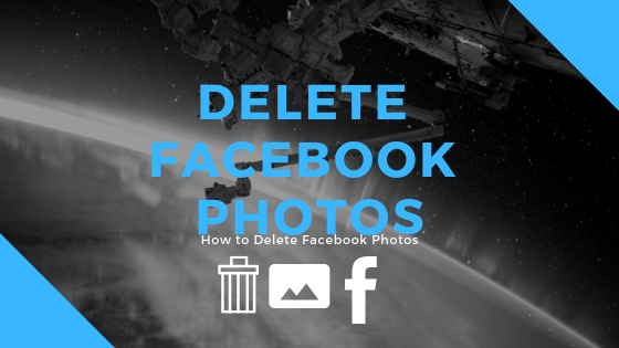 How To Delete Photos Of You In Facebook<br/>