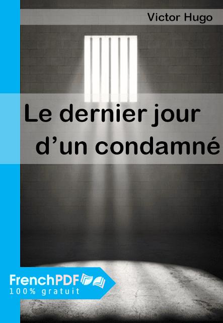 Le dernier jour d'un condamné pdf gratuit Victor Hugo