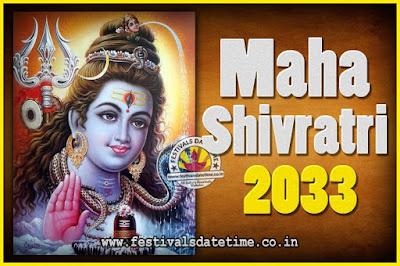 2033 Maha Shivaratri Puja Date & Time, 2033 Maha Shivaratri Pooja Calendar