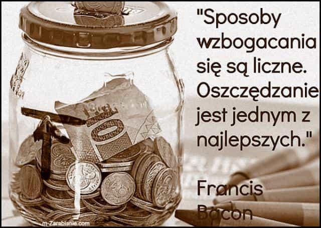 Francis Bacon, cytaty o oszczędzaniu.