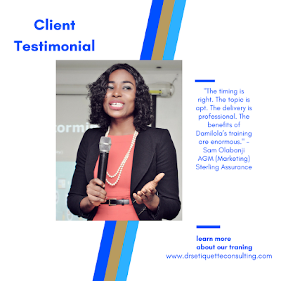 What Our Client Says About Our Training ~ DRS ETIQUETTE & IMAGE CONSULTING