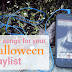 Halloween Playlist Songs you Might not have Heard of