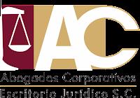 Abogados Corporativos Escritorio Jurídico S. C.