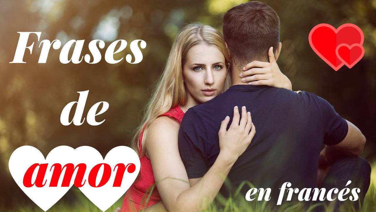 Frases De Amor Para Dedicar Aprender Frances Coucoujl