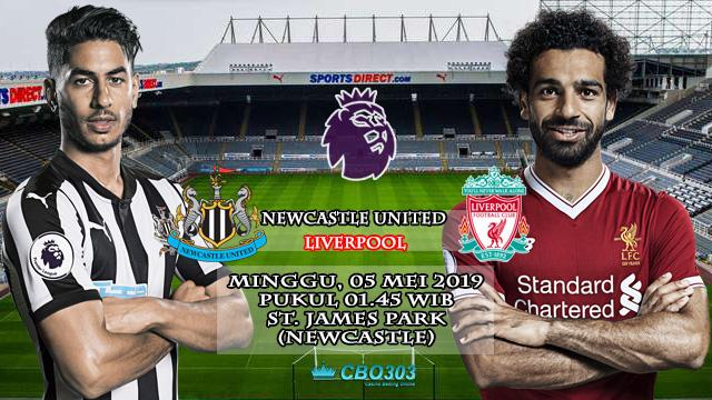 Prediksi Liga Inggris Newcastle United vs Liverpool (5 Mei 2019)