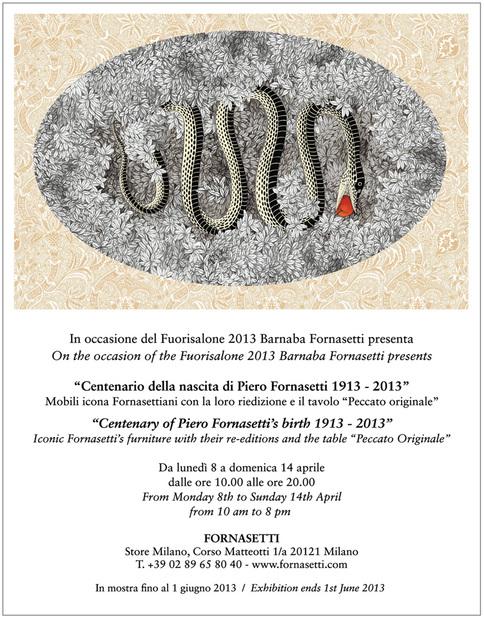 Milan Design Week 2013 - Centenary of Piero Fornasetti's birth 1913-2013 - Centenario della nascita di Piero Fornasetti 1913-2013