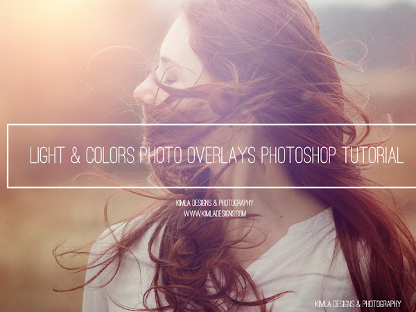 Light & Colors Photo Overlays Photoshop Tutorial