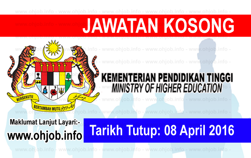 Jawatan Kerja Kosong Kementerian Pendidikan Tinggi (MOHE) logo www.ohjob.info april 2016