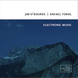Jim O'Rourke, Rafael Toral, Electronic Music