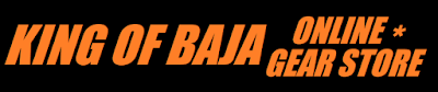 https://bajasafari.blogspot.com/2019/05/king-of-baja-online-gear-store.html