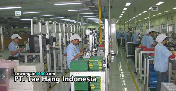Lowongan Kerja PT. Tae Hang Indonesia Cikarang