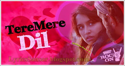 Tere Mere Dil : Rock On 2 | Shraddha Kapoor