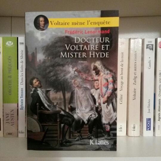 Docteur Voltaire et Mister Hyde de Frédéric Lenormand : deux Voltaires pour le prix d'un !