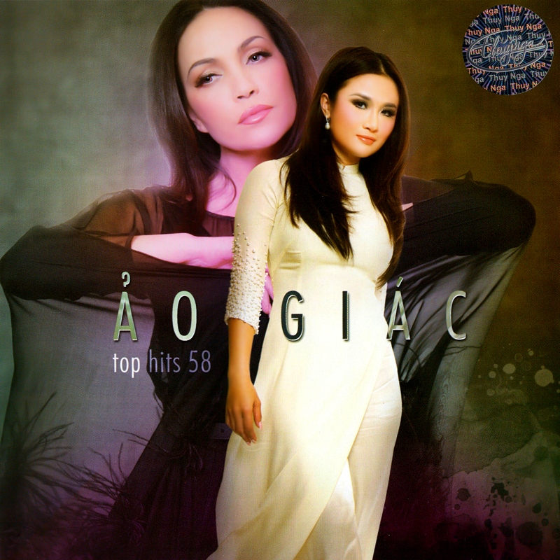 Thúy Nga CD528 - Ảo Giác - Top Hits 58 (NRG)