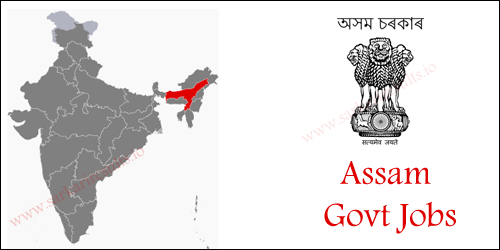 Govt Jobs in Assam 2018