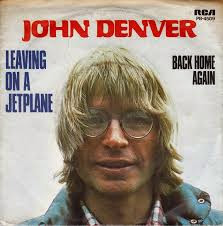 Lirik Lagu Leaving On A Jet Plane - John Denver