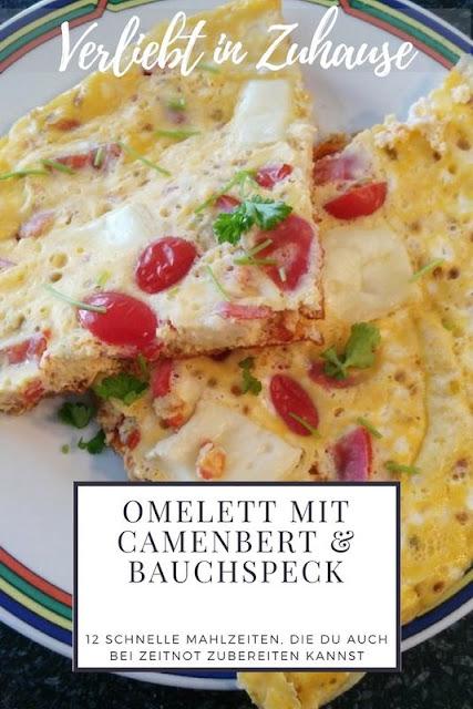 Omelett mit Camenbert und Bauchspeck Rezept -12 schnelle Mahlzeiten auch bei Zeitnot