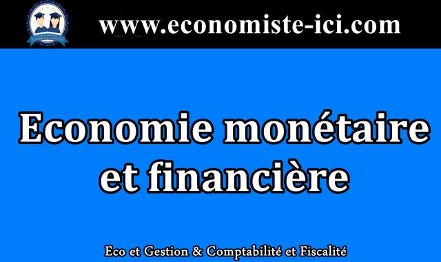 Résumé Economie monétaire et financière S3