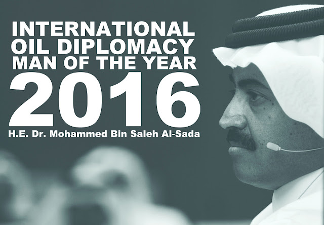 "Qatar's Minister of Energy & Industry H.E. Dr. Mohammed Bin Saleh Al-Sada ""International Oil Diplomacy Man of the Year 2016"""