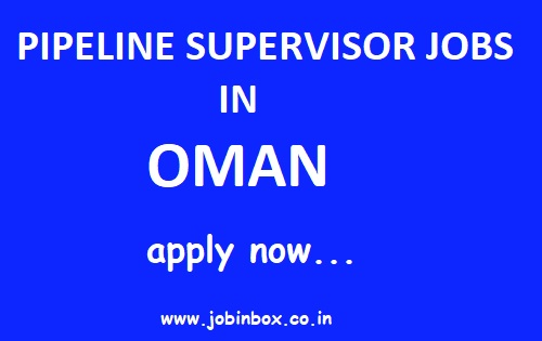 PIPING SUPERVISOR JOBS IN OMAN : SKC MANAGEMENT CONSULTANCY