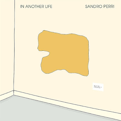 Sandro Perri – In Another Life