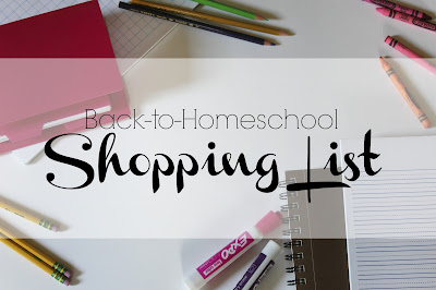 Back-to-Homeschool Shopping List. MUST HAVE items for a delight-directed homeschool