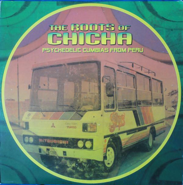 Johnkatsmc5 Various Roots Of Chicha Psychedelic Cumbias