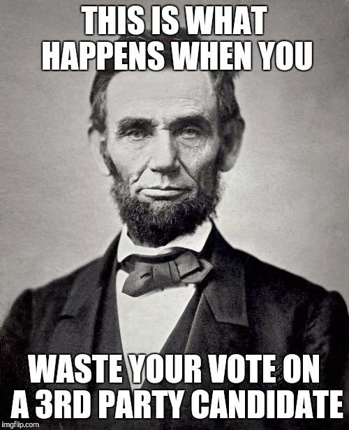 3rdparty bruce a sarte on history american history 101 the election of,American History Memes