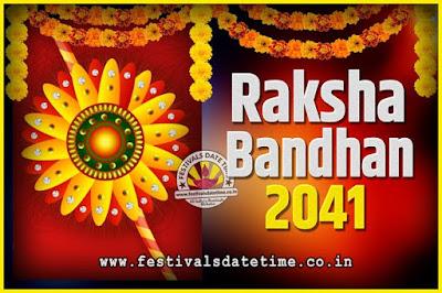 2041 Raksha Bandhan Date and Time, 2041 Raksha Bandhan Calendar