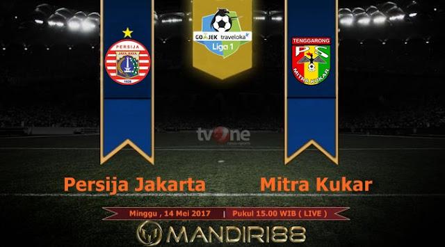 Prediksi Bola : Persija Jakarta Vs Mitra Kukar , Minggu 14 Mei 2017 Pukul 15.00 WIB @ TVONE