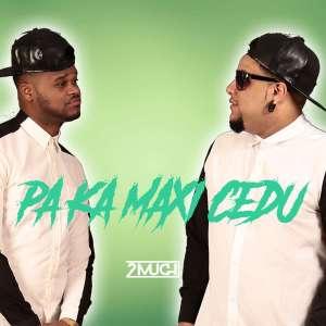 BAXAR MP3    2MUCH - Pa Ka Manxi Cedu    2019