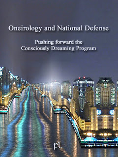 Oneirology and National Defense: Pushing forward the Consciously Dreaming Program Cover
