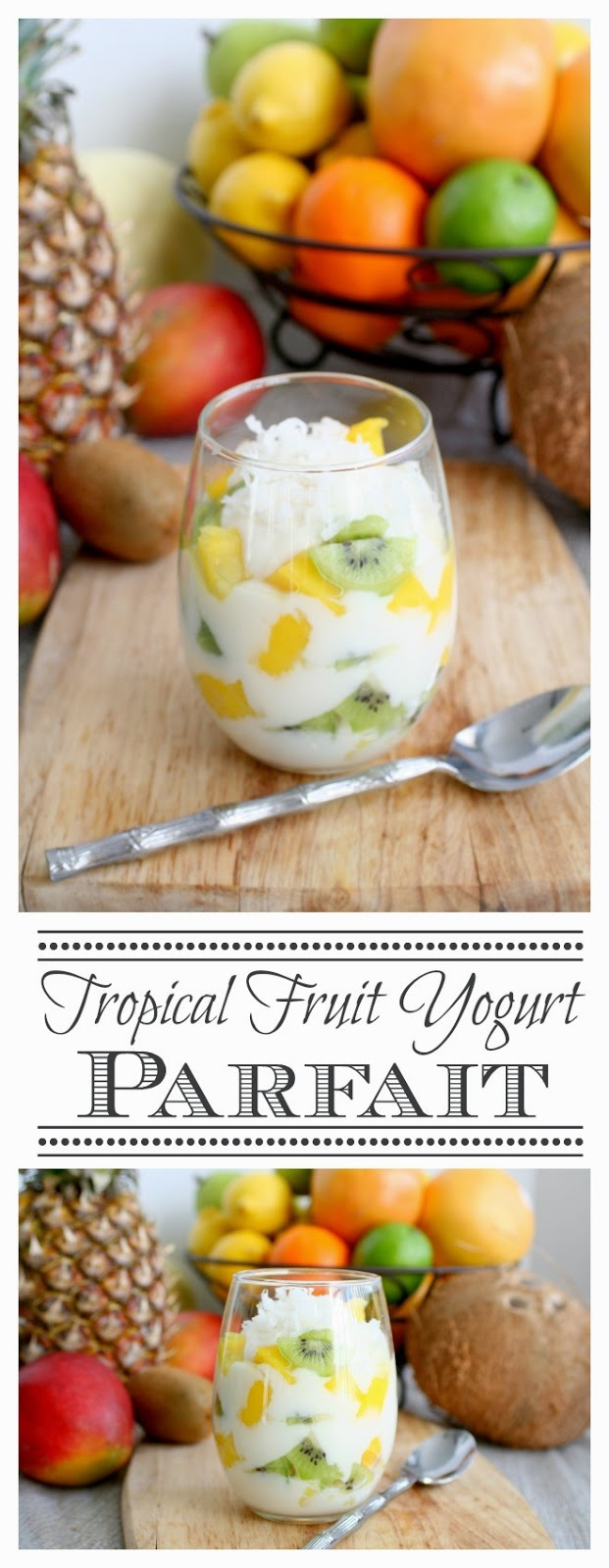 Tropical Fruit Yogurt Parfait - yummy pineapple, mango, and kiwi layered with vanilla yogurt and topped with sweetened coconut | jordanseasyentertaining.com