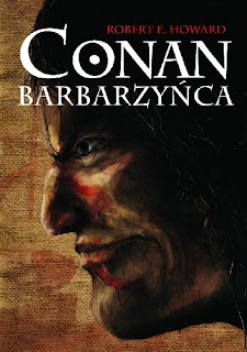 Conan Barbarzyńca - Robert Ervin Howard