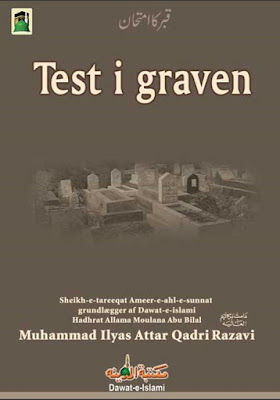 Test I Graven pdf in Danish by Maulana Ilyas Attar Qadri
