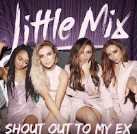 Terjemahan Lirik Lagu Little Mix - Shout Out To My Ex