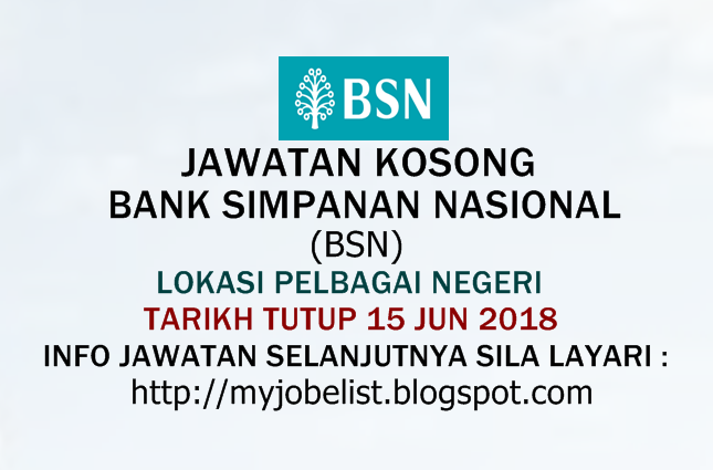 Jawatan Kosong di Bank Simpanan Nasional (BSN) Jun 2018
