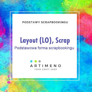 https://artimeno.blogspot.com/2019/05/lo-layout-scrap-podstawowa-forma.html